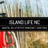 June Issue of Island Life NC Available Now!